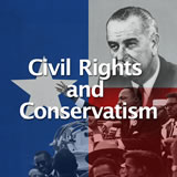 Texas History Civil Rights and Conservatism