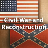 Texas History Civil War and Reconstruction