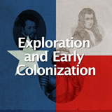 Texas History Exploration and Early Colonization