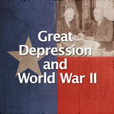 Texas History Great Depression and World War II