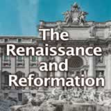 World History The Renaissance and Reformation
